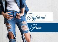 Boyfriend Jean Kimler Giymeli?